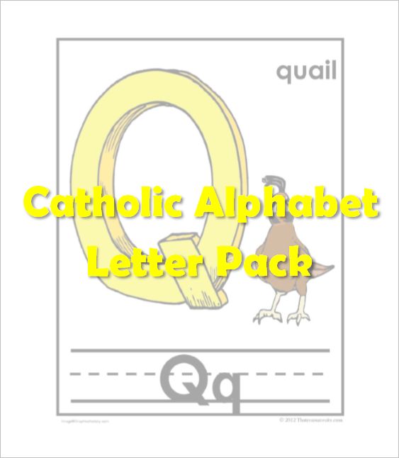 Catholic Alphabet Pack Letter Q