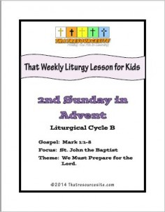 Weekly Liturgy Lesson for Kids – 2nd Sunday in Advent Cycle B