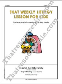 Weekly Liturgy Lesson – Feast of the Holy Family Cycle B
