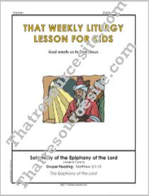 That Weekly Liturgy Lesson – Solemnity of the Epiphany (Cycle B)
