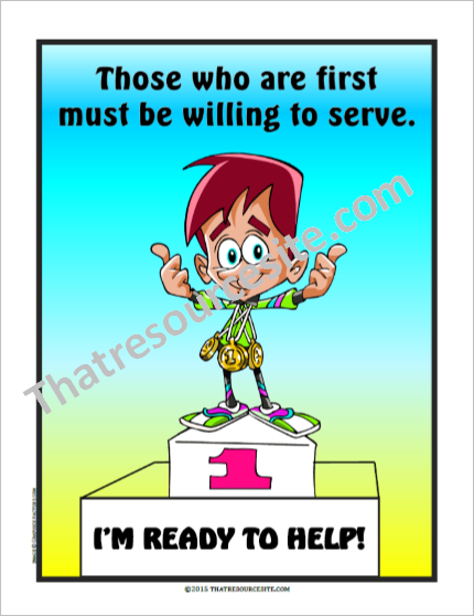 Those Who Are First Must Be Willing to Serve Others Poster