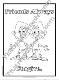 Friends Always Forgive Coloring Sheet