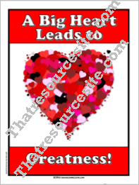 A Big Heart Leads to Greatness Poster