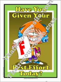 Have You Given Your Best Effort Today Poster