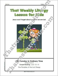 That Weekly Liturgy Lesson – 24th Sunday in Ordinary Time (Cycle C)