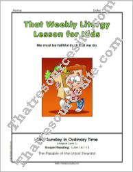 That Weekly Liturgy Lesson – 25th Sunday in Ordinary Time (Cycle C)