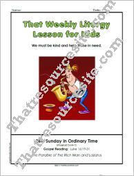 That Weekly Liturgy Lesson – 26th Sunday in Ordinary Time (Cycle C)