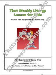 That Weekly Liturgy Lesson for Kids – 30th Sunday in Ordinary Time (Cycle C)