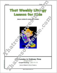 That Weekly Liturgy Lesson for Kids – 31st Sunday in Ordinary Time (Cycle C)