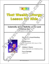 That Weekly Liturgy Lesson for Kids – Christmas Day (Cycle A)