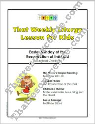 That Weekly Liturgy Lesson for Kids – Easter Sunday (Cycle A)