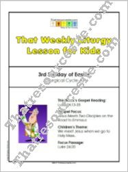 That Weekly Liturgy Lesson for Kids – 3rd Sunday of Easter (Cycle A)