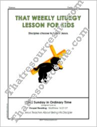 That Weekly Liturgy Lesson for Kids – 22nd Sunday in Ordinary Time (Cycle A)