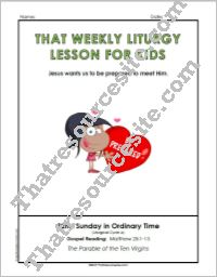 That Weekly Liturgy Lesson for Kids – 32nd Sunday in Ordinary Time (Cycle A)