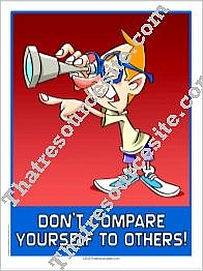 Don't Compare Yourself to Others Poster