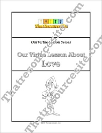 Our Virtue Lesson About Love Unit Study