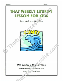 That Weekly Liturgy Lesson for Kids – 19th Sunday of Ordinary Time (Cycle A)