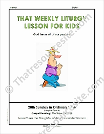 That Weekly Liturgy Lesson for Kids – 20th Sunday of Ordinary Time (Cycle A)