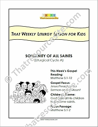 That Weekly Liturgy Lesson for Kids – Solemnity of All Saints (Cycle A)