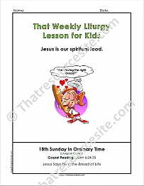 That Weekly Liturgy Lesson for Kids – 18th Sunday of Ordinary Time (Cycle B)