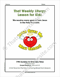 That Weekly Liturgy Lesson for Kids – 19th Sunday of Ordinary Time (Cycle B)